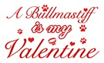 A Bullmastiff is my valentines