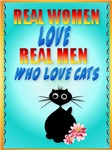 Real Women Love Real Men Who Love Cats