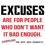 Excuses Are For ... Workout Gear