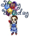 Dorothy of Oz Wishes you an Wizard of Oz Happy Birthday with a bunch of colorfull ballons in hand.  Wish your friend an Oz filled Happy Birthday with an Oz Birthday Greeting card or oz mug.