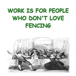 a funny fencing joke on gifts and t-shirts
