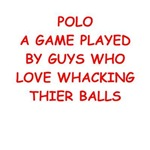 a funny polo joke on gifts and t-shirts.