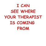 a funny therapy joke on gifts and t-shirts.