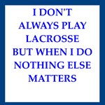a funny lacrosse joke on gifts and t-shirts.