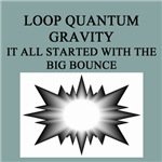 FUNNY LOOP QUANTUM GRAVITY PHYSICS GIFTS T-SHIRTS
