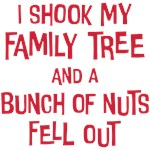 Family Tree Nuts Funny Saying
