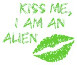 Kiss Me, I Am An Alien