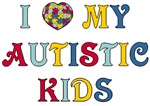 I Love My Autistic Kids Tee Shirts