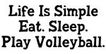 Eat Sleep Play Volleyball Shirts