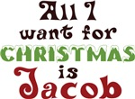 All I want For Christmas Is Jacob Shirts