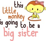 Little Monkey Is Going To Be a Big Sister Shirts