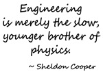 Engineering Sheldon Quote T-shirts