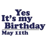May 11th Birthday T-Shirts & Gifts