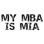 My MBA Is MIA, oh where has my MBA gone?