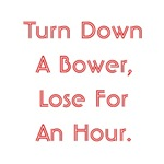 Turn Down A Bower Lose For An Hour Euchre T-Shirts
