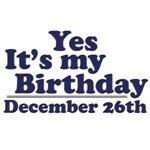 December 26th Birthday T-Shirts & Gifts