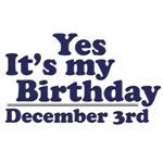 December 3rd Birthday T-Shirts & Gifts