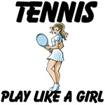 Tennis Play Like A Girl