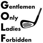 Gentlemen Only Golf