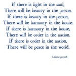 If there is light in the soul, there will be beaut
