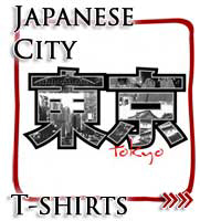 Japanese City T-shirts, Japan Tees