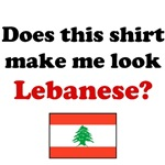 Does This Shirt Make Me Look Lebanese?