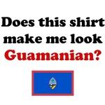 Does This Shirt Make Me Look Guamanian?