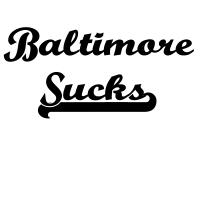 Baltimore Sucks T-Shirts