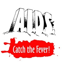A.I.D.S. Catch the Fever!