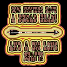 Bow Hunters Have a broad head