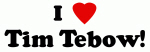 I Love Tim Tebow!