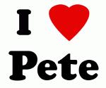 I Love Pete