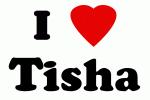 I Love Tisha