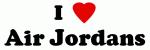 I Love Air Jordans