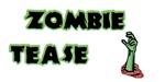 Zombie Tease