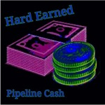 hARD EARNED PIPELINECASH