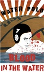 Blood in the Water (water polo t-shirt)