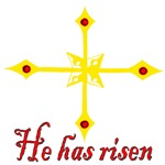 HE HAS RISEN CROSS