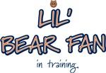 Lil Bear Fan.. in training