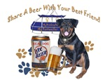 Rottweiler Share A Beer With Your Best Friend