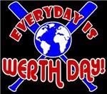Werth Day Everyday!