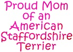 Proud Mom of an American Staffordshire Terrier