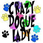 Crazy Dogue Lady