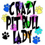 Crazy Pit Bull Lady