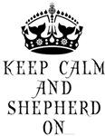 Keep Calm Shepherd On