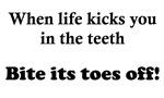 When Life Kicks You