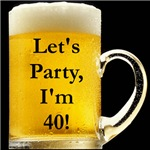 Let's Party I'm 40!