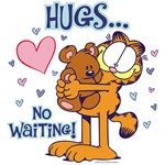 Hugs...No Waiting!