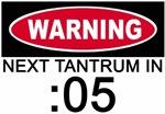 WARNING!  Next tantrum in :05