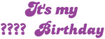 It's My ?? Birthday